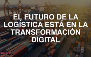 futuro logística y transformación digital