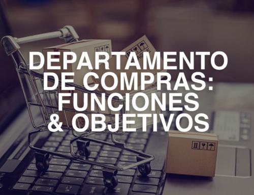 Funciones y objetivos del departamento de compras