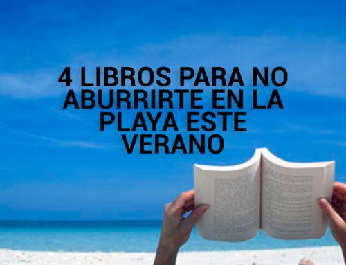 4 libros para no aburrirte en la playa este verano