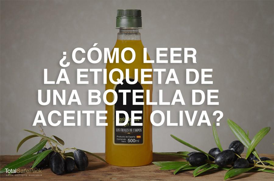 Cómo leer la etiqueta de una botella de aceite de oliva ...