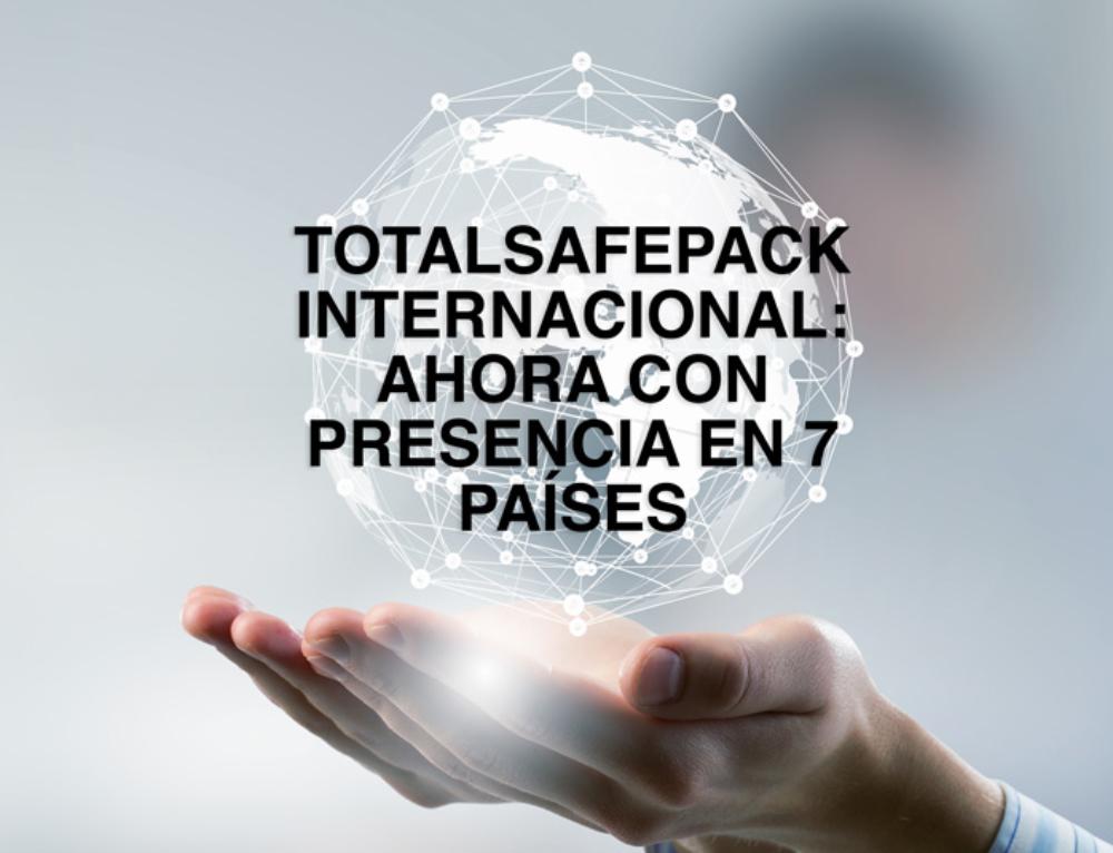 TotalSafePack llega a Italia, México, Argentina, Uruguay y Chile: Las claves de nuestra expansión internacional
