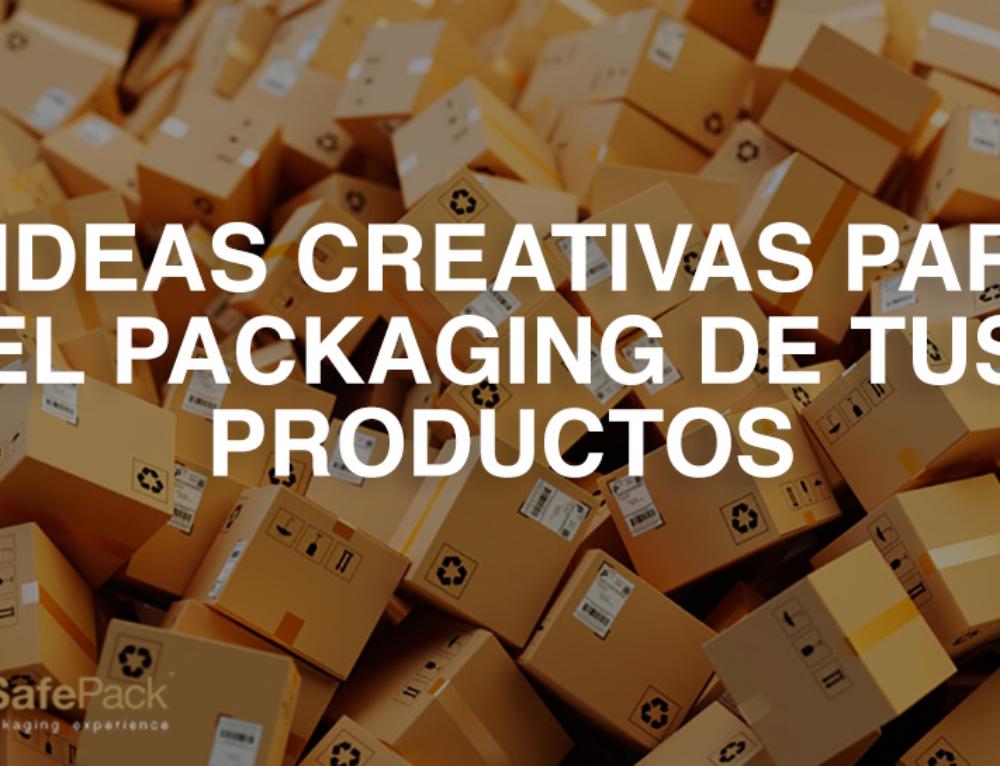 5 ideas creativas para el packaging de tus productos con las que tus clientes alucinarán